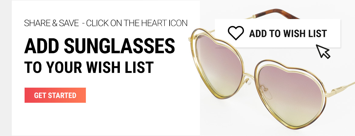 Add sunglasses to your wish list