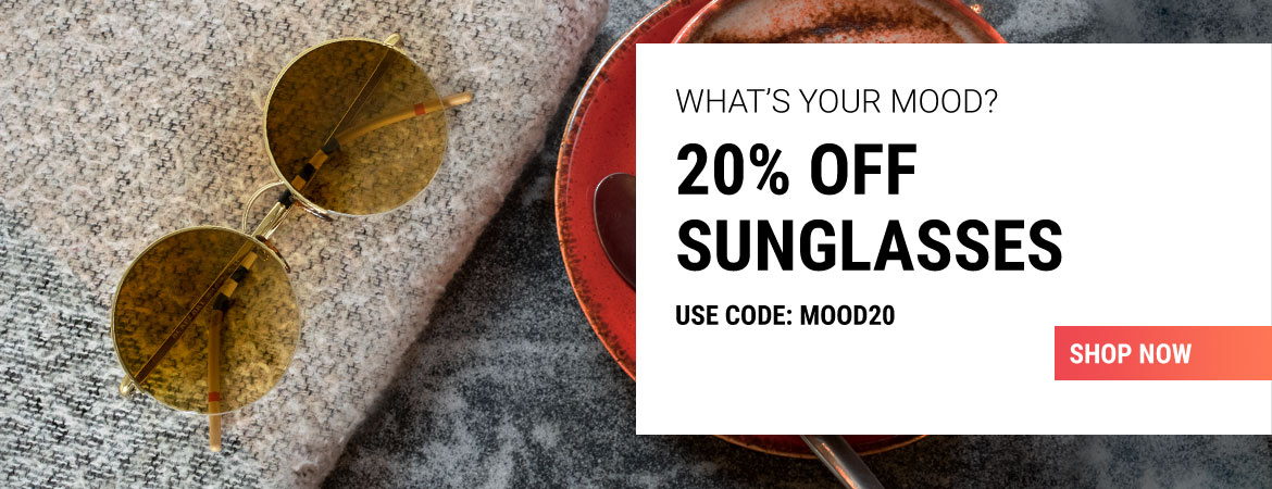 Get 20% off sunglasses with code MOOD20