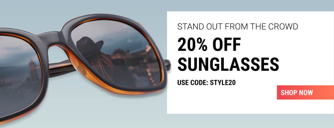 20% off sunglasses with code STYLE20