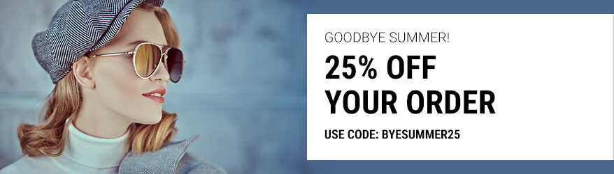 Goodbye Summer - 25% off sunglasses