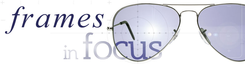 Sunglasses Shop Frames in Focus Designer Sunglasses Guide