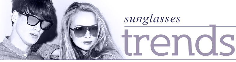 Sunglasses Shop guide to new frames designs and trends