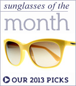 Sunglasses of the Month Our picks for 2013